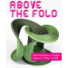 Above the Fold: New Expressions in Origami