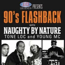 90's Flashback-Naughty by Nature, Tone Loc & Young MC