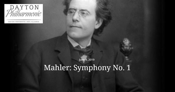 Mahler: Symphony No. 1 by Dayton Philharmonic