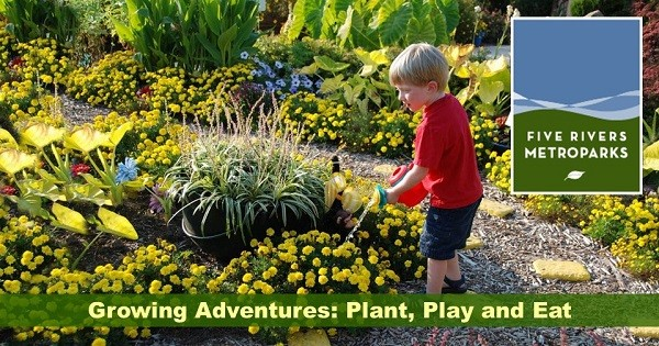 Growing Adventures: Plant, Play and Eat
