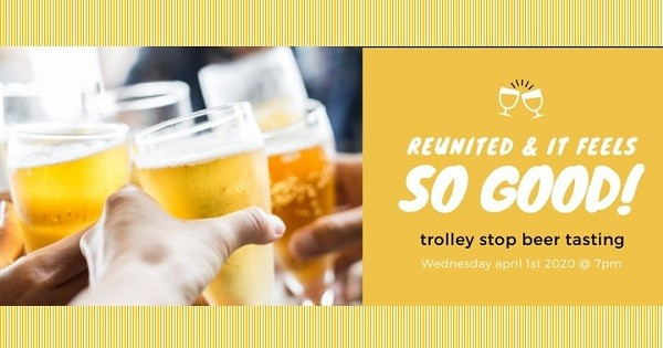 Beer Tasting at The Trolley Stop  - suspended