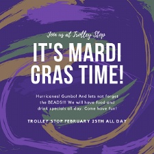 Mardi Gras at The Trolley Stop