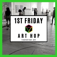 1st Friday Art Hop at Front Street