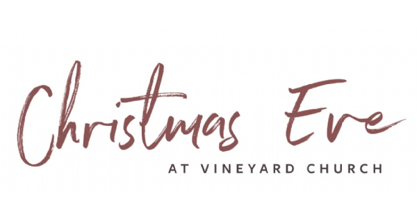 Eve at Vineyard Church