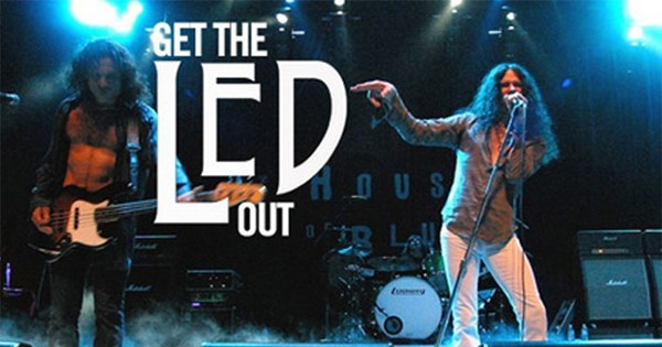 Get The Led Out - The American Led Zeppelin - canceled