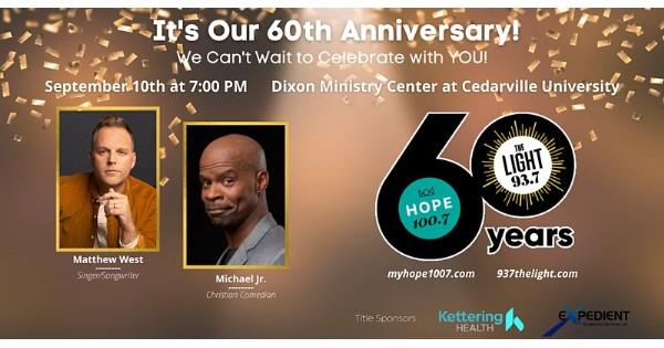 HOPE 100.7 & 93.7 The LIGHT 60th Celebration w/ Matthew West & Michael Jr.