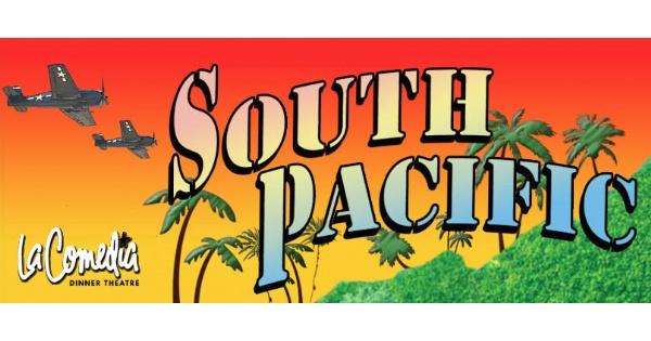 South Pacific at La Comedia