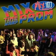 MIX 107.7 Time Warp Prom