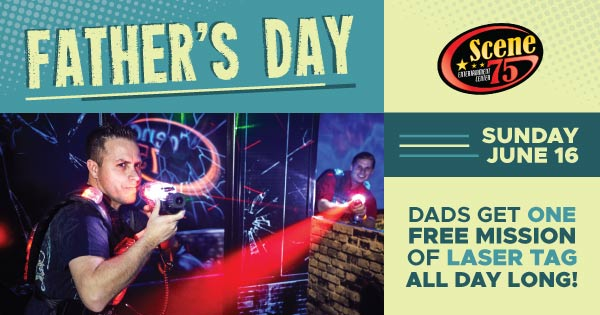 Father's Day Special at Scene75