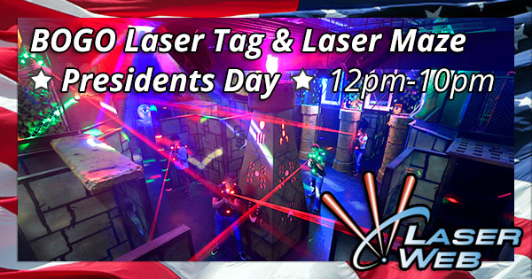Presidents Day BOGO Laser Tag & Laser Maze
