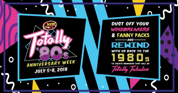 Totally 80's - Scene 75 Anniversary Week