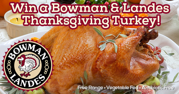 Win A Thanksgiving Turkey from Bowman Landes
