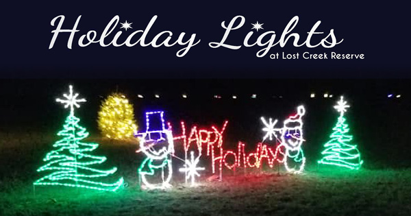 Holiday Lights at Lost Creek Reserve