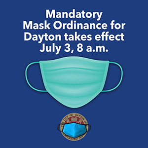 Mask requirement in Dayton begins July 3