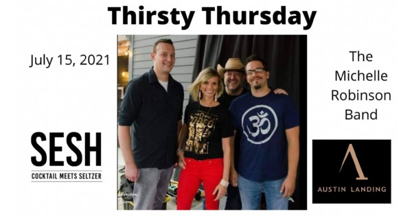 Thirsty Thursday presented by SESH with special guest The Michelle Robinson Band