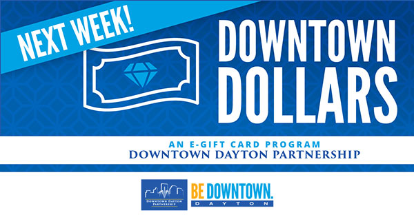 COMING SOON: Downtown Dollars, an e-gift card