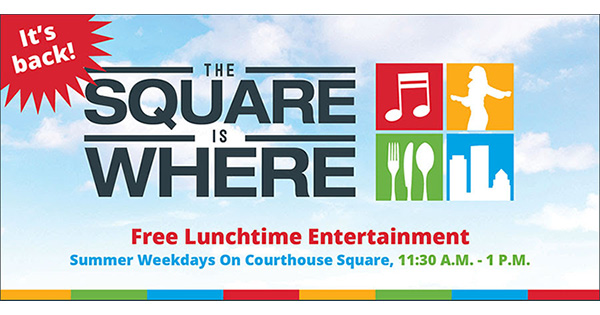 The Square Is Where returns to Courthouse Square