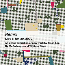 Online Exhibition: The Contemporary Dayton Presents Remix