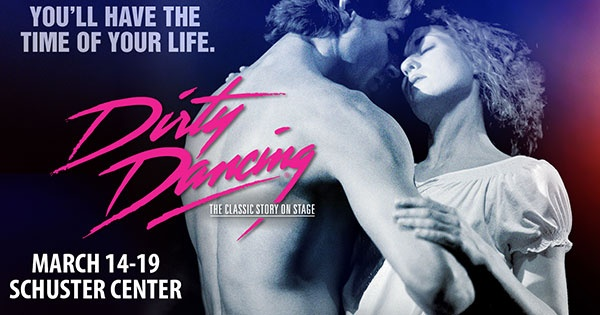 Dirty Dancing Coming to Dayton March 14-19