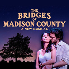 Dayton Broadway Series: The Bridges of Madison County