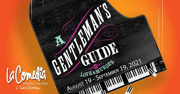 A Gentleman's Guide to Love & Murder at LaComedia