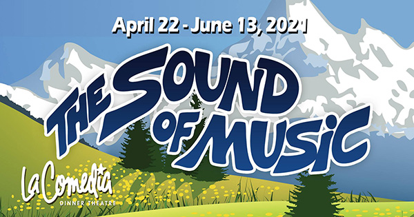 The Sound of Music at LaComedia